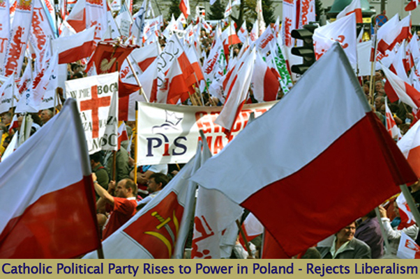 "Poland Moves Against Western Liberalism – ""The Spark will Come out of Poland"""